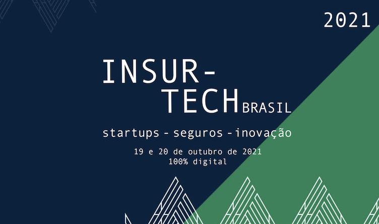 Insurtech Brasil 2021 oferece outubro com encontros online para corretores, insurtechs e seguradoras